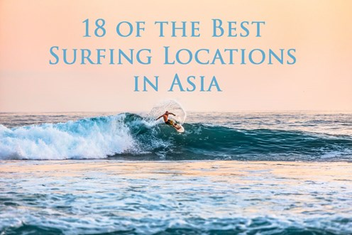 18 of the Best Surfing Locations in Asia